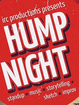 Hump Night – No Show February 20