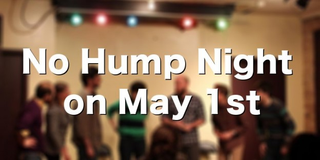No Hump Night on May 1st