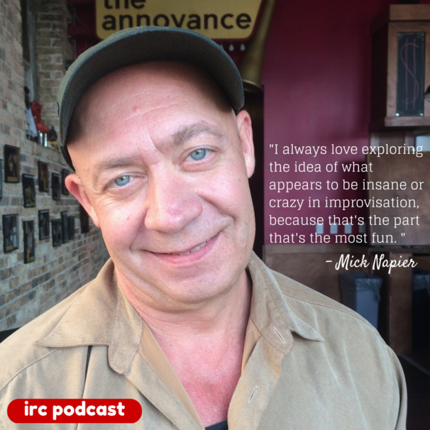 IRC Podcast with Mick Napier!